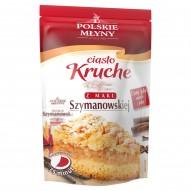 Polskie Młyny Ciasto kruche z mąki Szymanowskiej Mieszanka do wypieku ciasta 400 g
